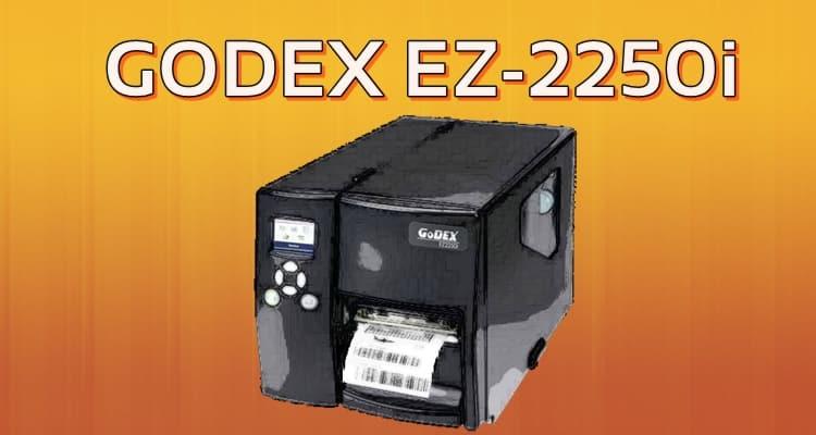 GODEX EZ-2250i(HAZIR)